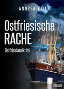 Ostfriesische Rache - Ostfrieslandkrimi. Spannender Roman mit Lokalkolorit für Ostfriesland Fans!
