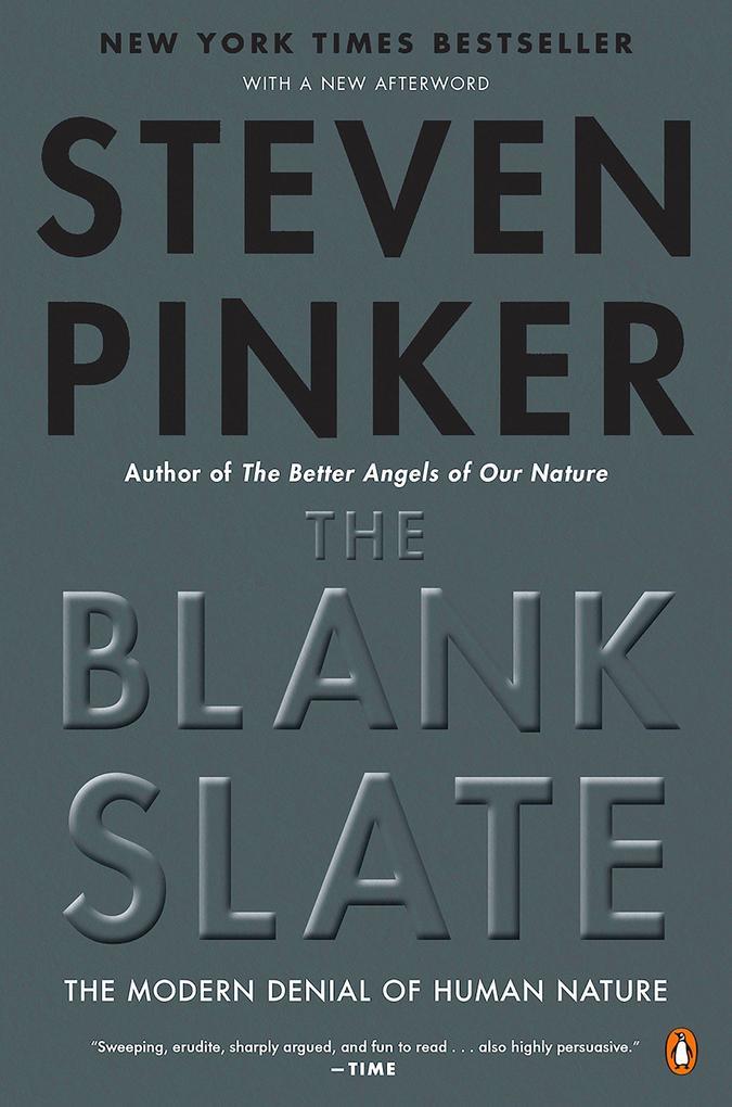 The Blank Slate: The Modern Denial of Human Nature als Taschenbuch