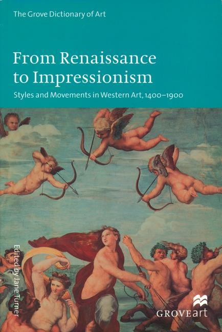 From Renaissance to Impressionism: Styles and Movements in Western Art, 1400-1900 als Taschenbuch