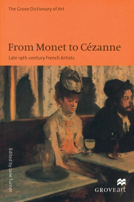 From Monet to Cezanne: Late 19th Century French Artists als Taschenbuch