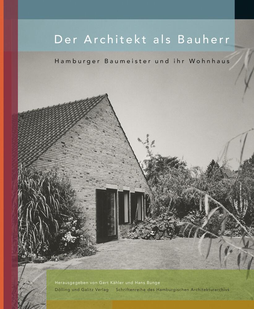 Der Architekt als Bauherr als Buch von