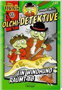 Olchi-Detektive 23. Ein Windhund räumt ab