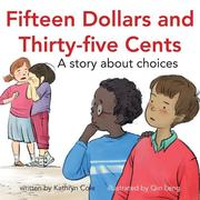 Fifteen Dollars and Thirty-Five Cents: A Story about Choices