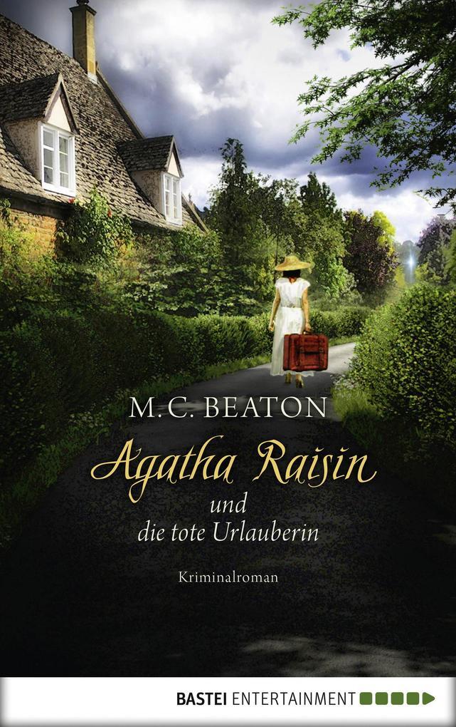 Agatha Raisin und die tote Urlauberin als eBook
