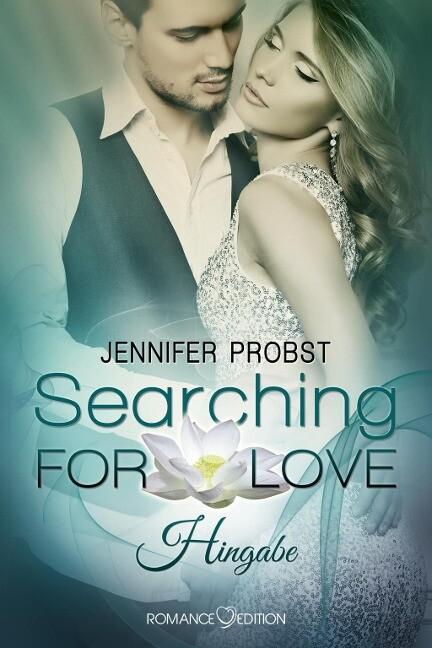 Searching for Love: Hingabe als Buch von Jennif...