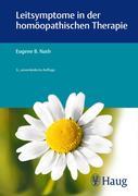 Leitsymptome in der homöopathischen Therapie