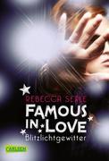 Famous in Love 02: Blitzlichtgewitter