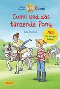 Meine Freundin Conni 15: Conni und das tanzende Pony