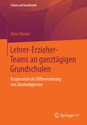 Lehrer-Erzieher-Teams an ganztägigen Grundschulen