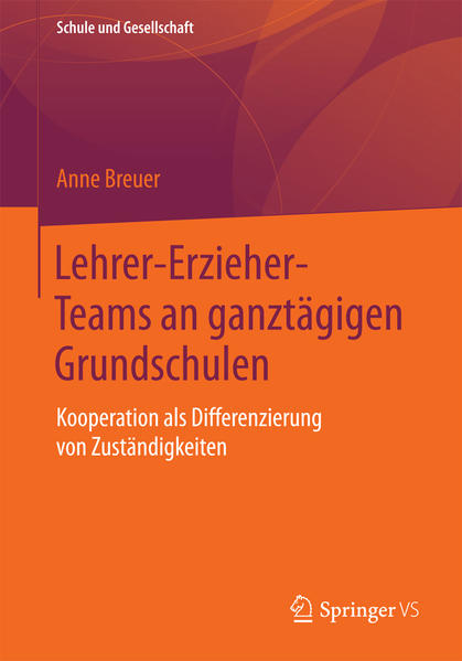 Lehrer-Erzieher-Teams an ganztägigen Grundschulen als Buch (kartoniert)