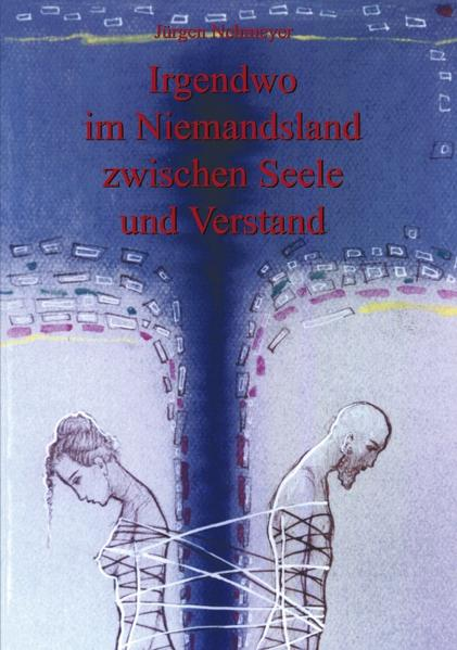 Irgendwo im Niemandsland zwischen Seele und Verstand als Buch