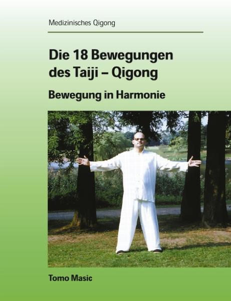 Die 18 Bewegungen des Taiji-Qigong als Buch