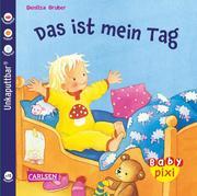 Baby Pixi, Band 28: Das ist mein Tag