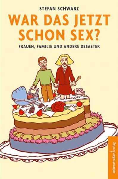 War das jetzt schon Sex? als Buch