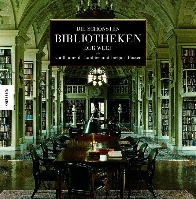 Die schönsten Bibliotheken der Welt als Buch