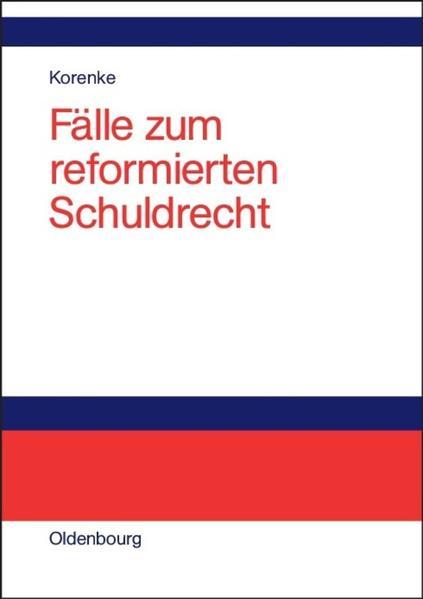 Fälle zum reformierten Schuldrecht als Buch