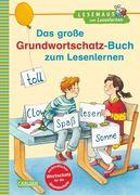 Das große Grundwortschatz-Buch zum Lesenlernen