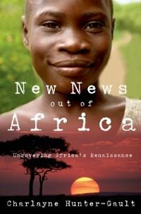 New News Out of Africa: Uncovering Africas Rena...