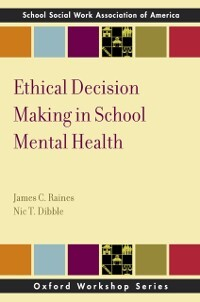 Ethical Decision Making in School Mental Health...