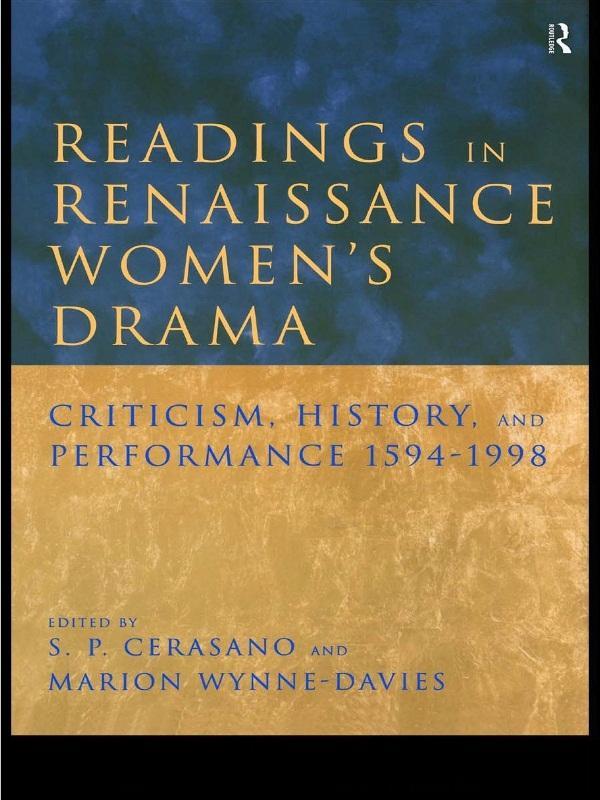 Readings in Renaissance Women´s Drama als eBook...