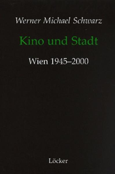 Kino und Stadt als Buch von Werner Michael Schwarz
