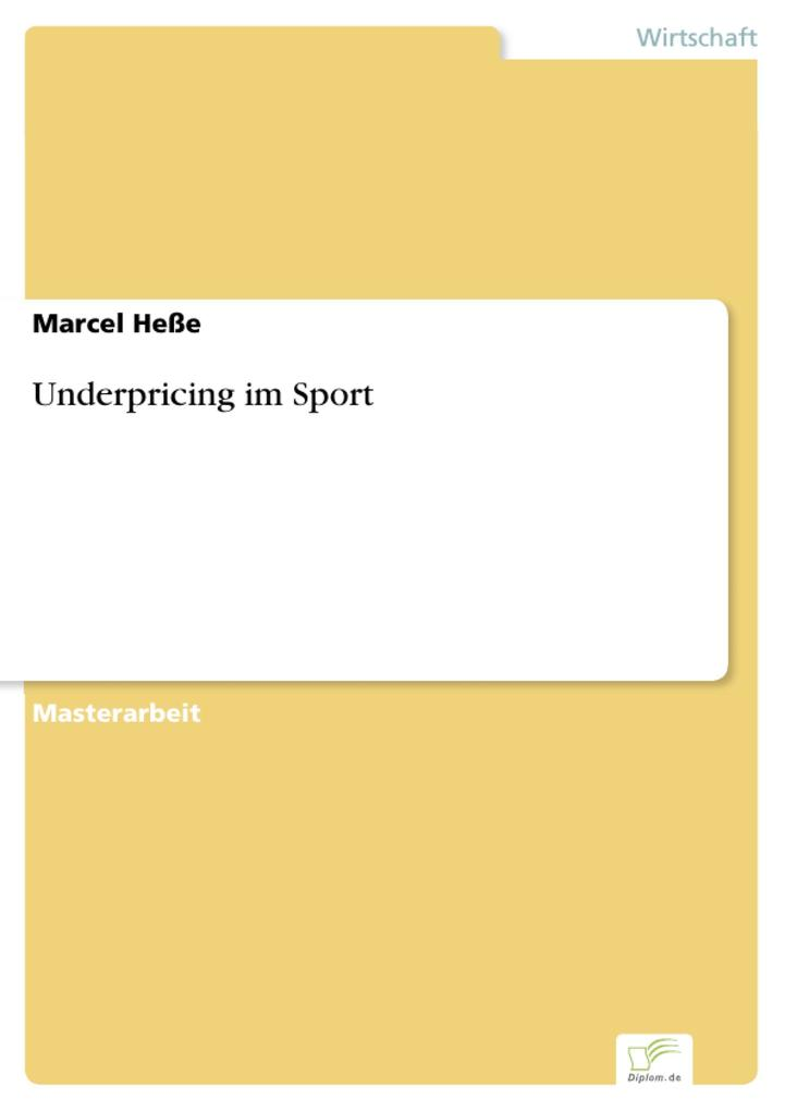 Underpricing im Sport als eBook Download von Ma...