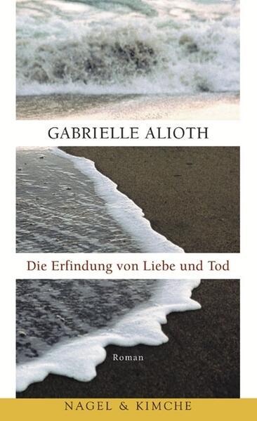 Die Erfindung von Liebe und Tod als Buch