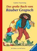 Das große Buch vom Räuber Grapsch. Sonderausgabe