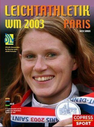 Leichtathletik WM 2003 Paris als Buch