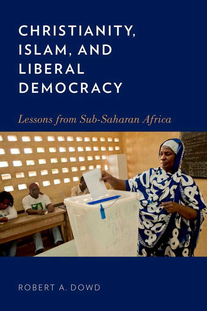 Christianity, Islam, and Liberal Democracy: Les...