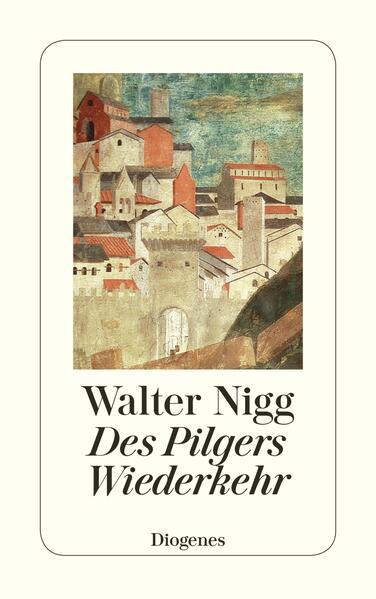 Des Pilgers Wiederkehr als Taschenbuch