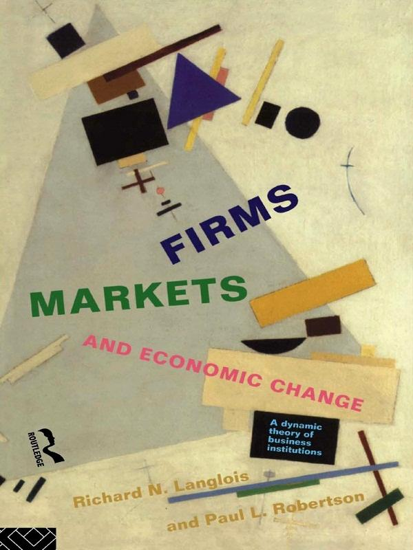 Firms, Markets and Economic Change als eBook Do...