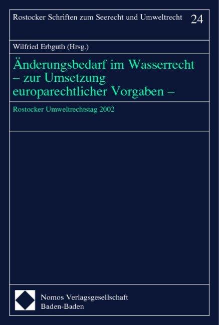 Änderungen im Wasserrecht - zur Umsetzung europarechtlicher Vorgaben als Buch