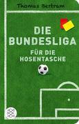 Die Bundesliga für die Hosentasche
