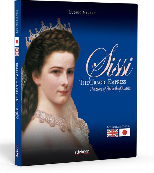 Sissi. The Tragic Empress als Buch