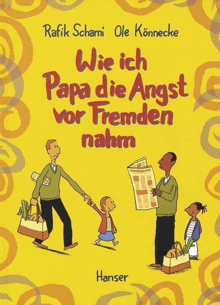 Wie ich Papa die Angst vor Fremden nahm als Buch