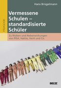 Vermessene Schulen - standardisierte Schüler