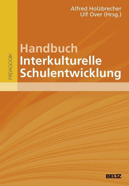 Handbuch Interkulturelle Schulentwicklung als B...