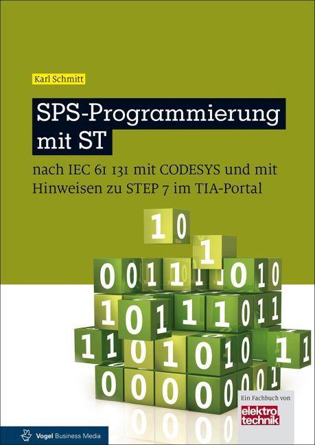 SPS-Programmierung mit ST als Buch von Karl Sch...