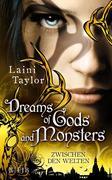 Zwischen den Welten 03 - Dreams of Gods and Monsters