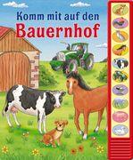 pi kids - Geräusch-Lesebuch - Komm mit auf den Bauernhof