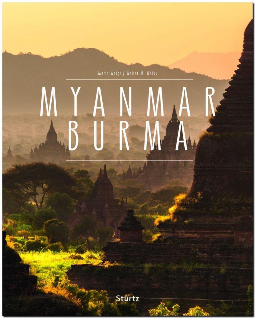 MYANMAR BURMA als Buch von Walter M. Weiss, Wal...