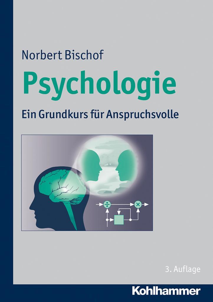 Psychologie als eBook Download von Norbert Bischof