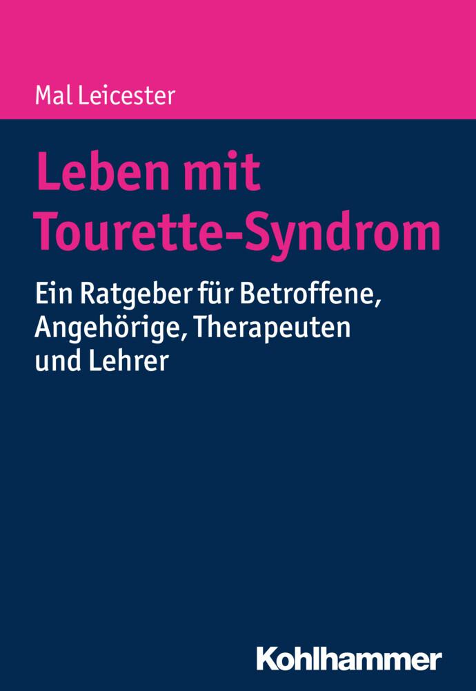 Leben mit Tourette-Syndrom als Buch von Mal Lei...