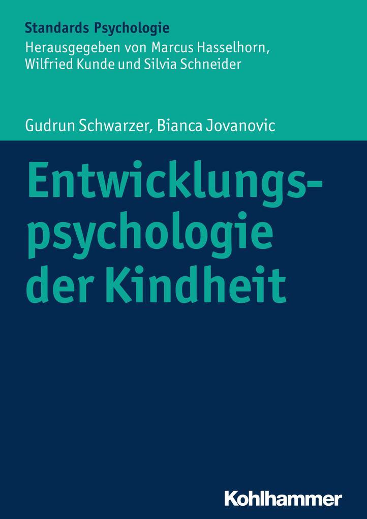 Entwicklungspsychologie der Kindheit als Buch v...