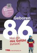 Geboren 1986 - Das Multimedia Buch