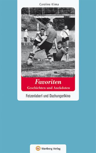 Favoriten - Geschichten und Anekdoten als Buch ...