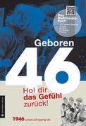 Geboren 1946 - Das Multimedia Buch
