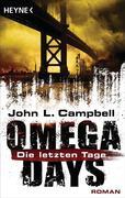 Omega Days 01 - Die letzten Tage