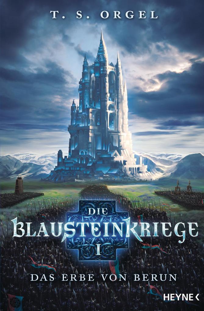 Die Blausteinkriege 01 - Das Erbe von Berun als Taschenbuch